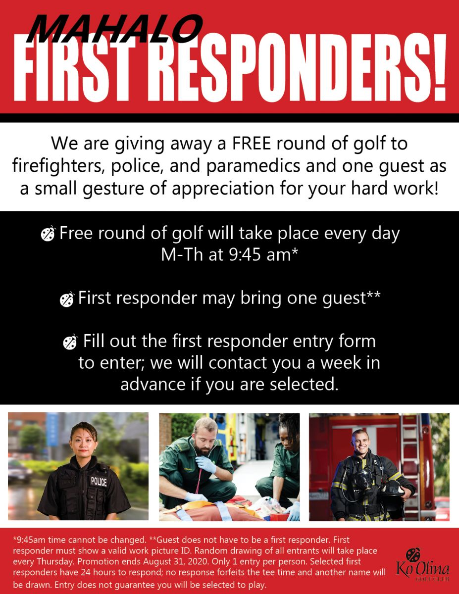Mahalo First Responders! Fill out the form on this page for a chance to win a free round of golf.